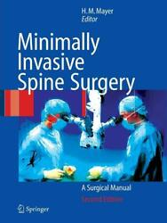 Minimally Invasive Spine Surgery A Surgical Manual By Michael Mayer English P