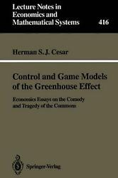 Control and Game Models of the Greenhouse Effect: Economics Essays on the Comedy