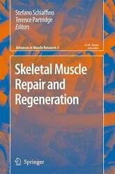 Skeletal Muscle Repair And Regeneration By Stefano Schiaffino English Hardcove