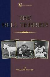 The Bull Terrier by Williams Samuel Haynes (English) Paperback Book Free Shippin