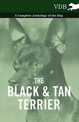 Black and Tan Terrier - a Complete Anthology of the Dog - (English) Paperback Bo