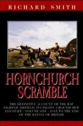 Ww1 Ww2 Hornchurch Scramble 1 1915 To End Of Battle Of Britain Reference Book