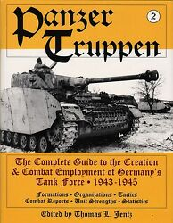 Panzertruppen 2 Complete Guide To Creation And Employment Of Germanyandrsquos Tank Force