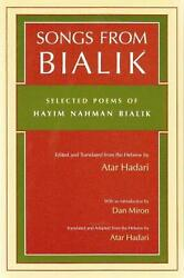 Songs From Bialik Selected Poems Of Hayim Nahman Bialik By Hayyim Nahman Bialik