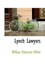 Lynch Lawyers By William Patterson White English Paperback Book Free Shipping