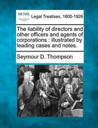 The Liability Of Directors And Other Officers And Agents Of Corporations Illus