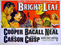 Bright Leaf 1950 Gary Cooper, Lauren Bacall, Patricia Neal Uk Quad Poster