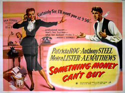 Something Money Canand039t Buy 1952 Patricia Roc Anthony Steel Uk Quad Poster