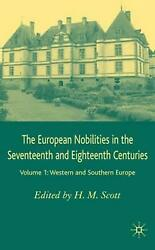 The European Nobilities Western And Southern Europe By Hamish M. Scott English