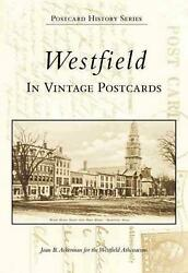 Westfield In Vintage Postcards By Joan Ackerman English Novelty Book Free Ship