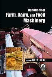 Handbook Of Farm, Dairy And Food Machinery By Myer Kutz English Paperback Book