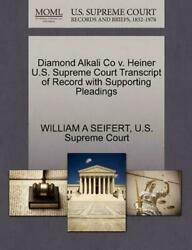 Diamond Alkali Co v. Heiner U.S. Supreme Court Transcript of Record with Support