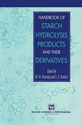 Handbook Of Starch Hydrolysis Products And Their Derivatives By M.w. Kearsley E