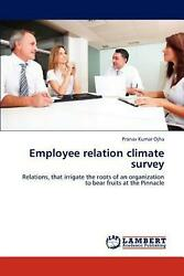 Employee Relation Climate Survey: Relations that irrigate the roots of an organ