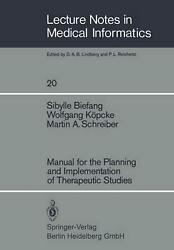 Manual For The Planning And Implementation Of Therapeutic Studies By M.a. Schrei