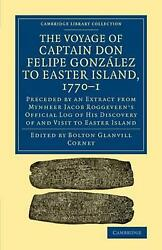 Voyage Of Captain Don Felipe Gonzalez To Easter Island 1770-1 Preceded By An E
