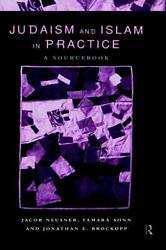 Judaism And Islam In Practice A Sourcebook By Jacob Neusner English Hardcover