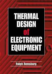 Thermal Design Of Electronic Equipment By Ralph Remsburg English Hardcover Boo