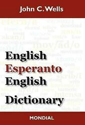 English-esperanto-english Dictionary (2010 Edition) by John Christopher Wells (E