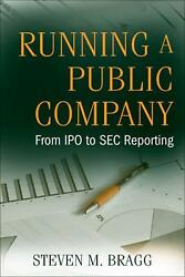 Running A Public Company From Ipo To Sec Reporting By Steven M. Bragg English