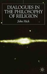 Dialogues In The Philosophy Of Religion By John H. Hick English Hardcover Book