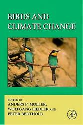 Birds and Climate Change by Anders Pape Moller (English) Hardcover Book Free Shi