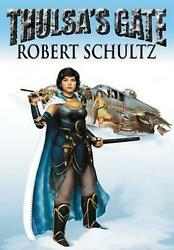 Thulsaand039s Gate By Robert James Schultz English Hardcover Book Free Shipping