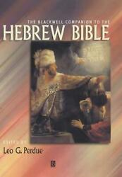 The Blackwell Companion To The Hebrew Bible By Leo G. Perdue English Hardcover