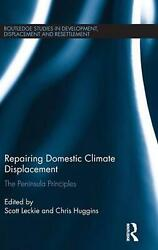 Repairing Domestic Climate Displacement: The Peninsula Principles (English) Hard