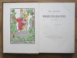 1889 The Masters Of Wood Engraving By W J Linton Limited Edition Of 6oo Signed