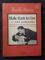 1950 Make Haste To Live By The Gordons Vg/fn Bestseller Mystery Paperback