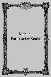 Manual For Interior Souls A Collection Of Unpublished Writings By Rev Father Gr