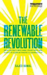 Renewable Revolution: How We Can Fight Climate Change, Prevent Energy Wars, Revi