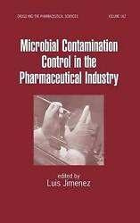 Microbial Contamination Control In The Pharmaceutical Industry By Jimenez Luis