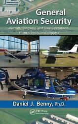 General Aviation Security Aircraft, Hangars, Fixed-base Operations, Flight Scho