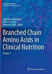 Branched Chain Amino Acids In Clinical Nutrition Volume 1 English Paperback B