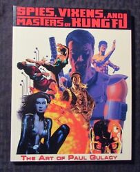 2005 Spies Vixens And Masters Of Kung Fu The Art Of Paul Gulacy Sc Vf 8.0