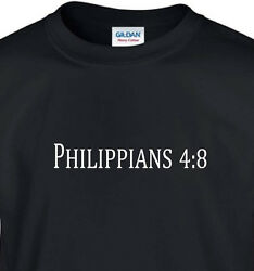 Philippians 4:8  Christian t shirt four colors  s m l xl 2x 3x 4x 5x free ship  $14.95