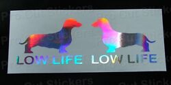 Low Life Slammed Dachshund Silver Hologram Neo Chrome Car Stickers Decals Scene