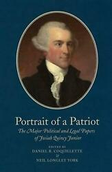 Portrait Of A Patriot Volume Five The Major Political And Legal Papers Of Josi