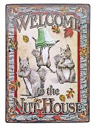 12 X 17 Tin Metal Sign Welcome To The Nut House Squirrel Leaves Fall Funny
