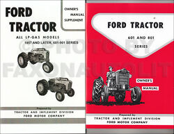 1957-1962 Ford 601 801 Tractor Lp-gas Owners Manual Set 821 841 851 861 631-661