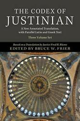 Codex Of Justinian 3 Volume Hardback Set A New Annotated Translation With Para