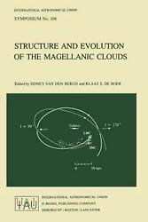 Structure And Evolution Of The Magellanic Clouds By Klaas S. De Boer English P