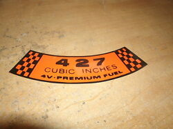 Ford 427 4v Premium Fuel Engine Air Cleaner Decal 5 1/2
