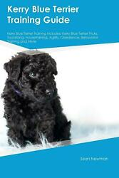 Kerry Blue Terrier Training Guide Kerry Blue Terrier Training Includes by Sean N