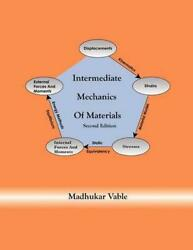 Intermediate Mechanics Of Materials By Dr Madhukar Vable English Paperback Boo