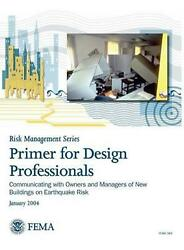 Primer For Design Professionals Communicating With Owners And Managers Of New B