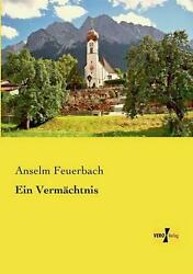 Vermachtnis By Anselm Feuerbach German Paperback Book Free Shipping