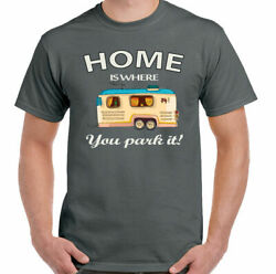 Home Is Where You Park It Mens Funny Caravanning T-shirt Caravan Camping Awning